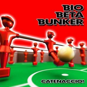 BioBetaBunker - Catenaccio!