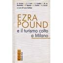 Ezra Pound e il turismo colto a Milano