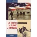 Lo sbarco ad Anzio e Nettuno - 22 gennaio 1944