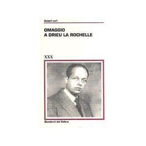 Omaggio a Drieu La Rochelle