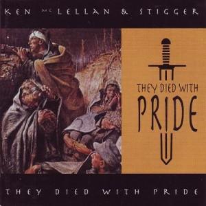 Ken Mc Lellan & Stigger - They died with pride