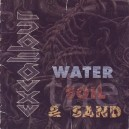Excalibur - The Water, the Soil and the Sand
