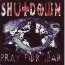 Shutdown - Pray For War