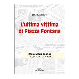 L'ultima vittima di Piazza Fontana