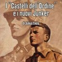 """I """"Castelli dell'Ordine"""" e i nuovi Junker"""