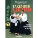 Takemusu Aikido Vol. 2