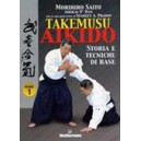 Takemusu Aikido Vol. 1