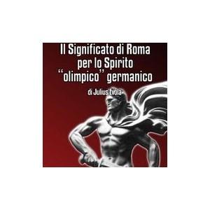 """Il significato di Roma per lo spirito """"olimpico"""" germanico"""