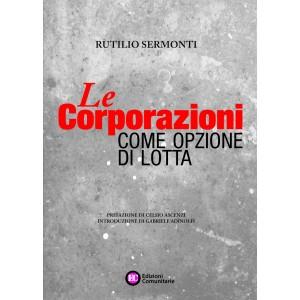 Le Corporazioni come opzione di lotta