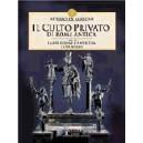 Il Culto Privato di Roma antica vol. II