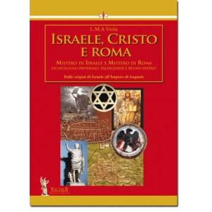 Israele, Cristo e Roma