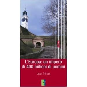L'Europa: un impero di 400 milioni di uomini