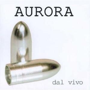 Aurora - Dal vivo