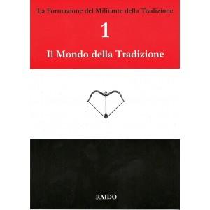 1. Il mondo della Tradizione