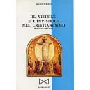 Il visibile e l'invisibile nel Cristianesimo