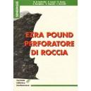 Ezra Pound perforatore di roccia