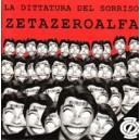 ZetaZeroAlfa - La dittatura del sorriso