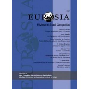 Eurasia - Rivista di studi geopolitici anno 2007 n.1