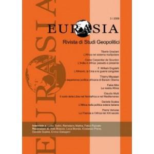 Eurasia - Rivista di studi geopolitici anno 2009 n. 3