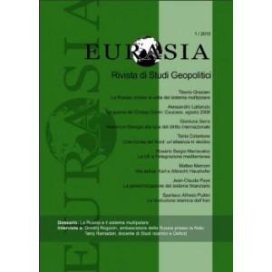 Eurasia - Rivista di studi geopolitici anno 2010 n. 1