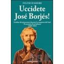 Uccidete Josè Borjes