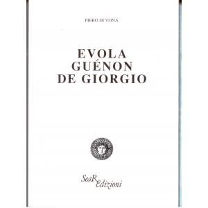 Evola Guenon De Giorgio