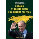 Eurasia, Vladimir Putin e la Grande Politica