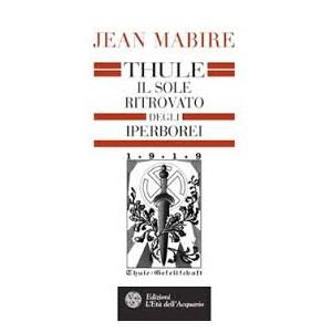 Thule - Il Sole ritrovato degli Iperborei