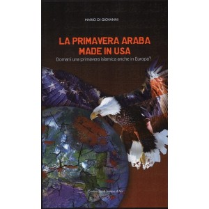 La Primavera Araba made in USA