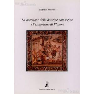 La Questione delle Dottrine non Scritte e l'Esoterismo di Platone
