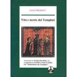 Vita e morte dei Templari