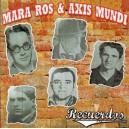 Mara Ros & Axis Mundi - Recuerdos
