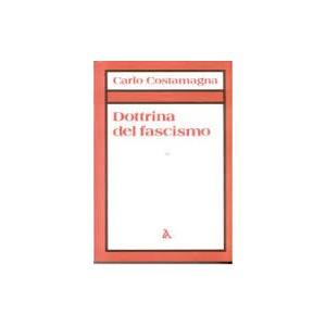Dottrina del Fascismo. Vol I