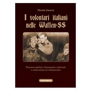 I volontari italiani nelle Waffen-SS