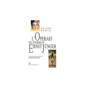 L' operaio nel pensiero di Ernst Junger