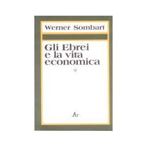 Gli Ebrei e la Vita Economica. Vol III