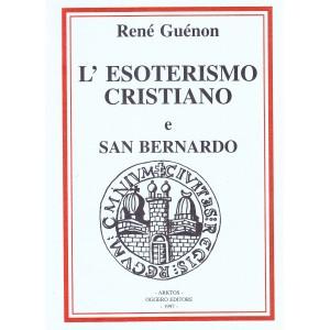 L'esoterismo cristiano e San Bernardo