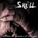 Cd Skoll - Storia di Guerra e D'amore
