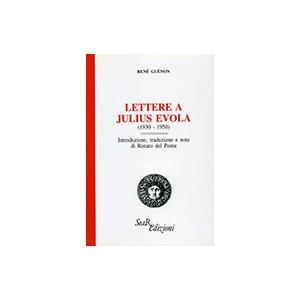 Lettere a Julius Evola