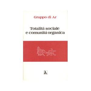 Totalità sociale e comunità organica