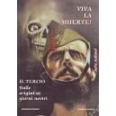 Viva la muerte - IL TERCIO dalle origini ai giorni nostri