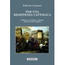 Per una resistenza cattolica