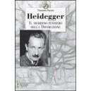 Heidegger. Il Moderno Pensiero della Distruzione