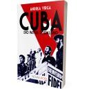 Cuba. Dio Patria Socialismo