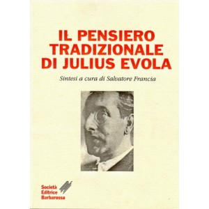 Il pensiero tradizionale di Julius Evola