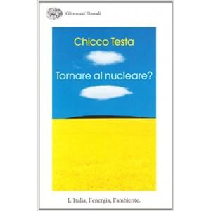 Tornare al nucleare?