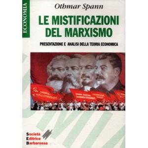 Le mistificazioni del Marxismo