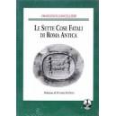 Le sette cose fatali di Roma antica