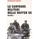 Le campagne militari della Waffen-SS (Vol. I)