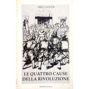 Le quattro cause della rivoluzione